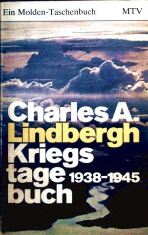 Kriegstagebuch - 1938-1945: Charles A. Lindbergh