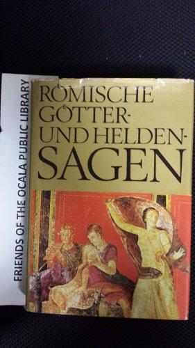 9783218002851: Römische Götter- und Heldensagen (Die Grossen Sagen der Welt) (German Edition)