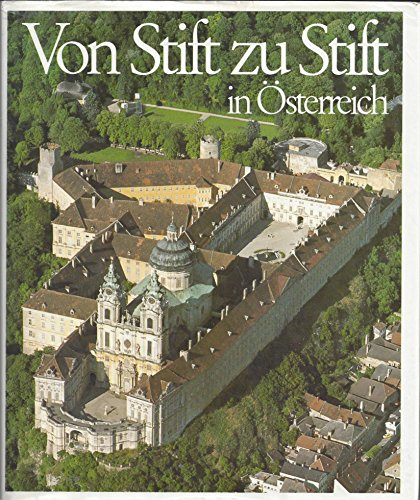 9783218002981: Von Stift zu Stift in Österreich.