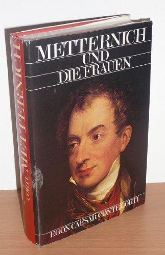 9783218003063: Metternich und die Frauen