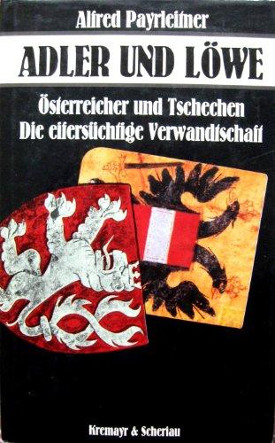 Adler und Löwe, Österreicher und Tschechen, Die eifersüchtige Verwandtschaft: ...