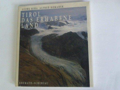 9783218005005: Tirol. Das erhabene Land