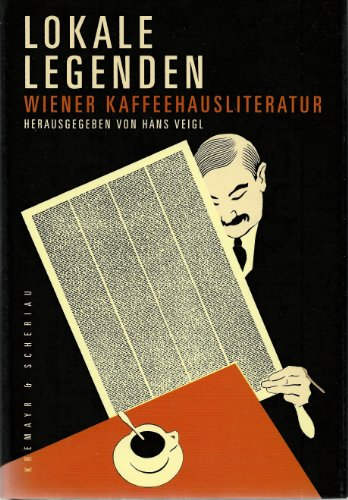 9783218005302: Lokale Legenden. Wiener Kaffeehausliteratur