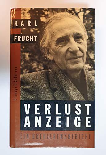 9783218005388: Verlustanzeige: Ein Überlebensbericht (German Edition)