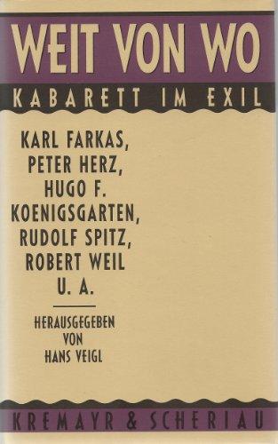 9783218005920: Weit von wo: Kabarett im Exil (German Edition)