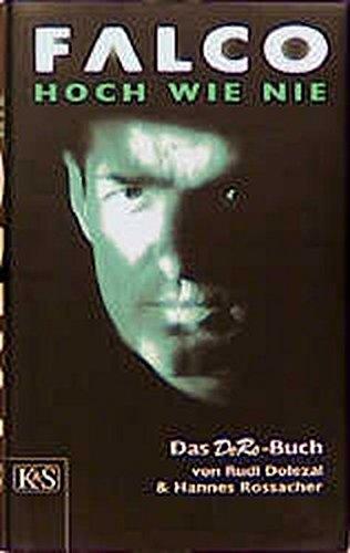 9783218006569: Falco, hoch wie nie: Romanbiographie : das DoRo-Buch (German Edition)