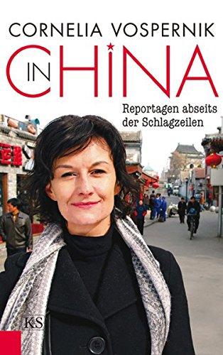9783218007962: In China: Reportagen abseits der Schlagzeilen