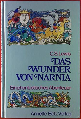 9783219102604: Das Wunder von Narnia : [e. phantast. Abenteuer]