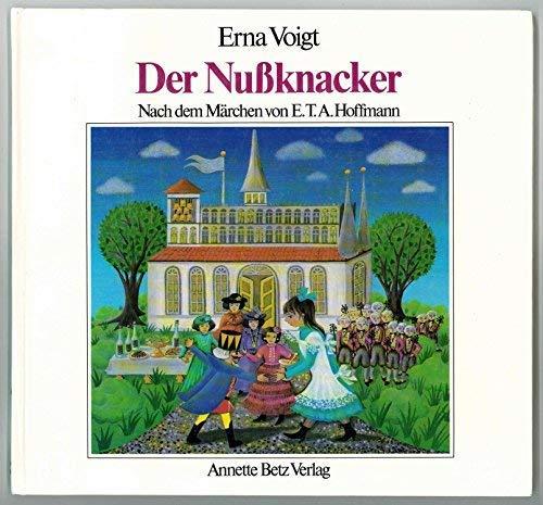 Der Nußknacker: Hoffmann, Ernst Theodor