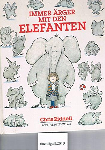 9783219104967: Immer Ärger mit den Elefanten