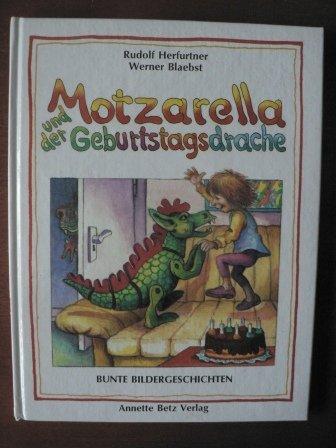 9783219105643: Motzarella und der Geburtstagsdrache