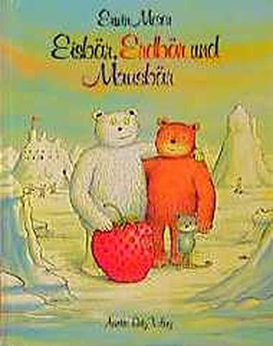 9783219105704: Eisbär, Erdbär und Mausbär