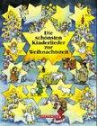 9783219106190: Die sch�nsten Kinderlieder zur Weihnachtszeit