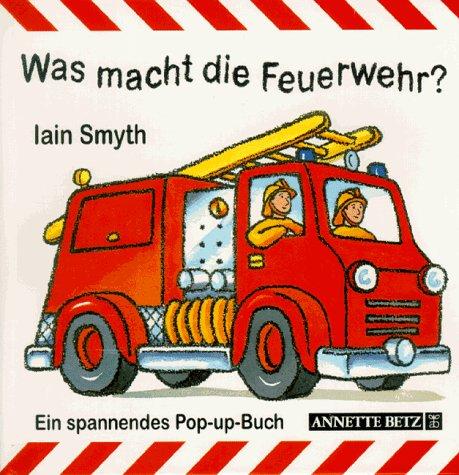 9783219107340: Was macht die Feuerwehr?