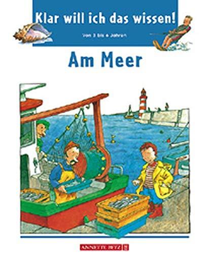 Klar will ich das wissen!, Am Meer (9783219109160) by Agnes Vandewiele; Jean-Francois Dumont