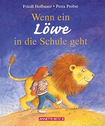 9783219109566: Wenn ein Löwe in die Schule geht, kleine Ausgabe