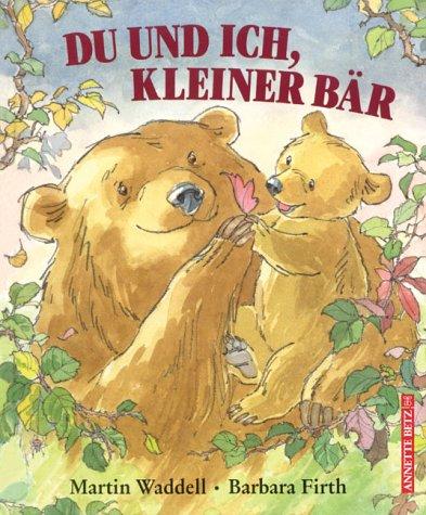 Du und ich, kleiner Bär. Mini. ( Ab 4 J.). (3219109713) by Waddell, Martin; Firth, Barbara