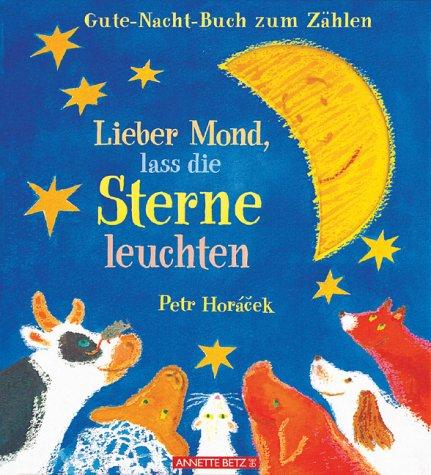 9783219111439: Lieber Mond, lass die Sterne leuchten.