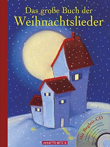 9783219112764: Das große Buch der Weihnachtslieder. Mit Begleit CD