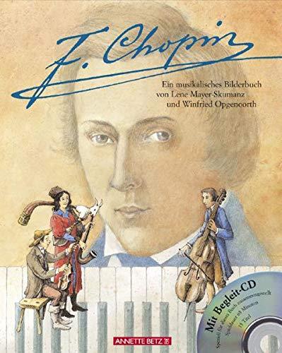 9783219112979: F. Chopin: Ein musikalisches Bilderbuch mit CD