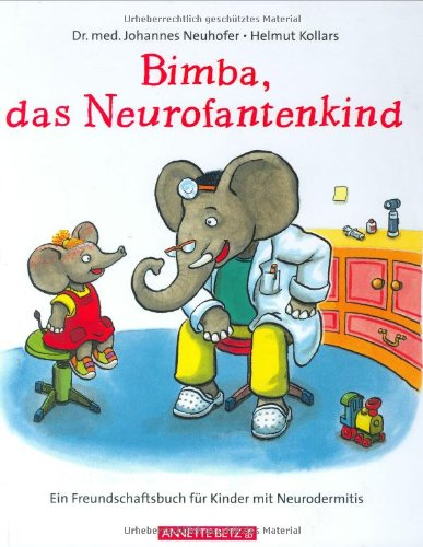 9783219113594: Bimba, das Neurofantenkind: Ein Freundschaftsbuch für Kinder mit Neurodermitis