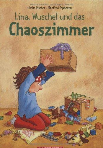 9783219113648: Lina, Wuschel und das Chaoszimmer