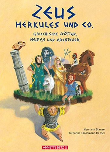 9783219114058: Zeus, Herkules und Co: Griechische Götter, Helden und Abenteuer