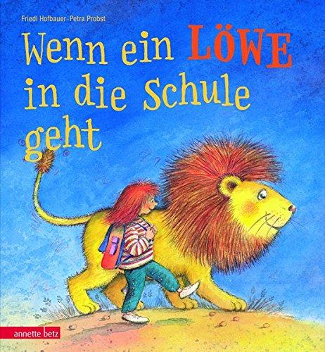 9783219114966: Wenn ein Löwe in die Schule geht