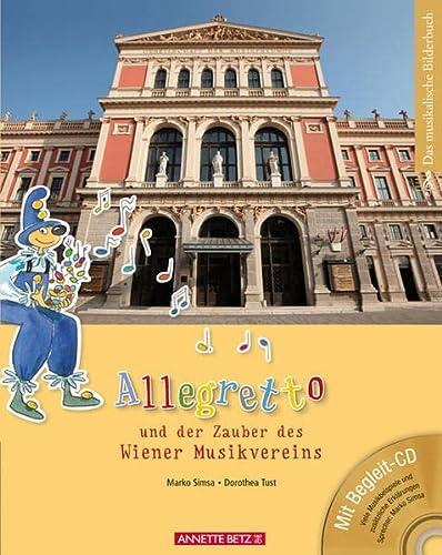 9783219115055: Allegretto und der Zauber des Wiener Musikvereins (mit CD)