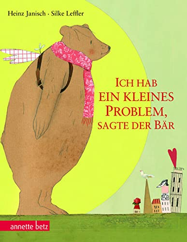 9783219115116: Ich hab ein kleines Problem, sagte der Bär: Geschenkbuch-Ausgabe