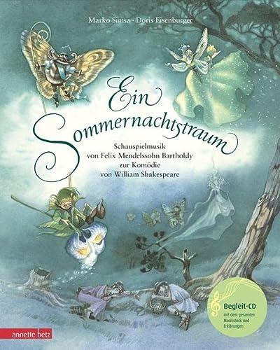 9783219115192: Ein Sommernachtstraum (mit CD): Schauspielmusik von Felix Mendelssohn Bartholdy zur Komödie von William Shakespeare