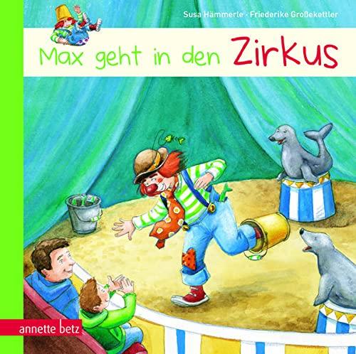 Max geht in den Zirkus: H�mmerle, Susa