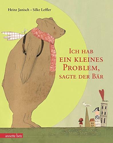 9783219116090: Ich hab ein kleines Problem, sagte der Bär