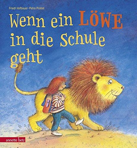9783219117264: Wenn ein Löwe in die Schule geht