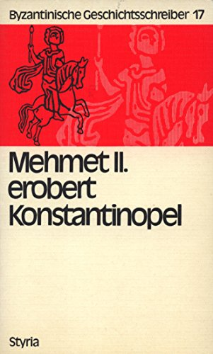 Mehmet II. erobert Konstantinopel: Die ersten Regierungsjahre: Michael Critobulus