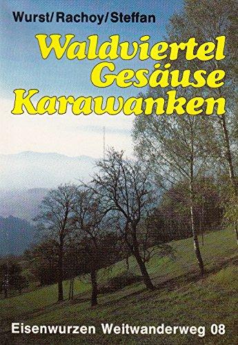 9783222112676: Waldviertel - Gesäuse - Karawanken. Eisenwurzen - Weitwanderweg 08