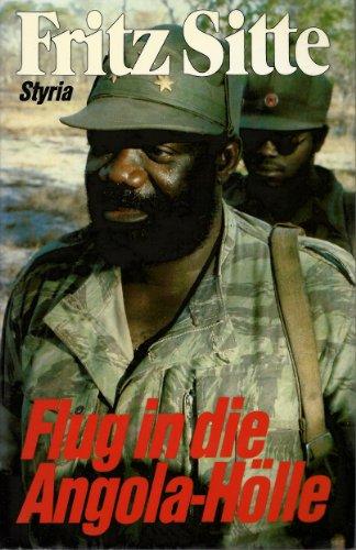 9783222113628: Flug in die Angola-Hölle: Der vergessene Krieg (German Edition)