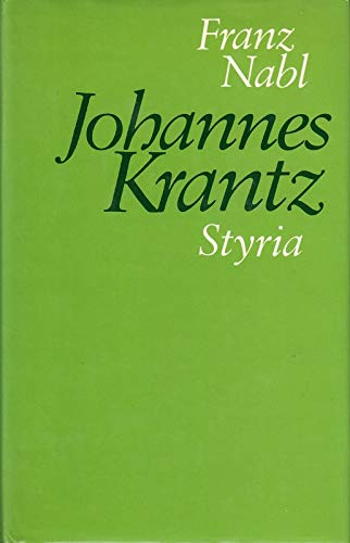 9783222113758: Johannes Krantz. [Hardcover] by Nabl, Franz