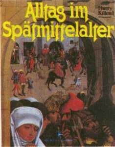 9783222115288: Alltag im Spätmittelalter (German Edition)