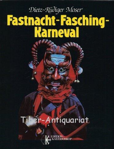 Fastnacht-Fasching-Karneval: Moser, Dietz-Rüdiger