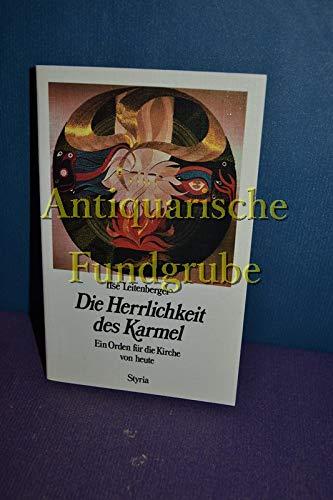9783222116469: Die Herrlichkeit des Karmel