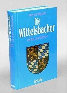9783222116698: Die Wittelsbacher in Lebensbildern