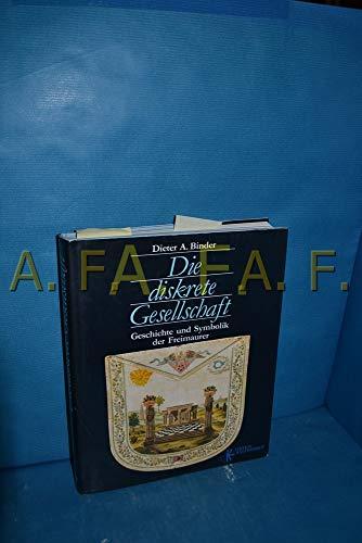 9783222117947: Die diskrete Gesellschaft: Geschichte und Symbolik der Freimaurer