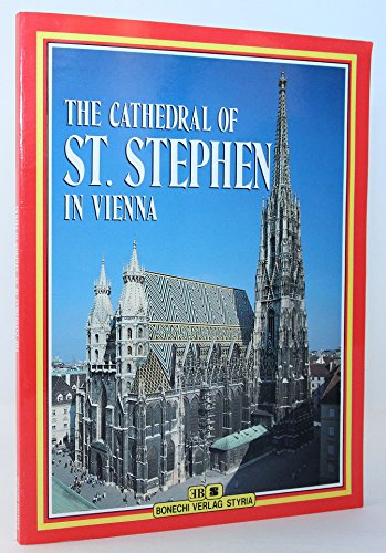 9783222120770: The Cathedral of St. Stephen in Vienna