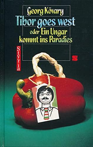 Tibor goes West oder ein Ungar kommt ins Paradies: Kövary, Georg
