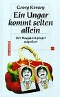 9783222122415: Ein Ungar kommt selten allein: Der Magyarenspiegel aufpoliert (German Edition)