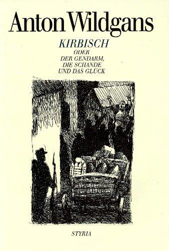 9783222122781: Kirbisch oder Der Gendarm, die Schande und das Gl�ck