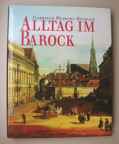 9783222123177: Alltag im Barock