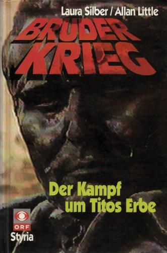 9783222123610: Bruderkrieg. Der Kampf um Titos Erbe