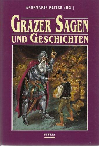 Grazer Sagen und Geschichten: Reiter, Annemarie